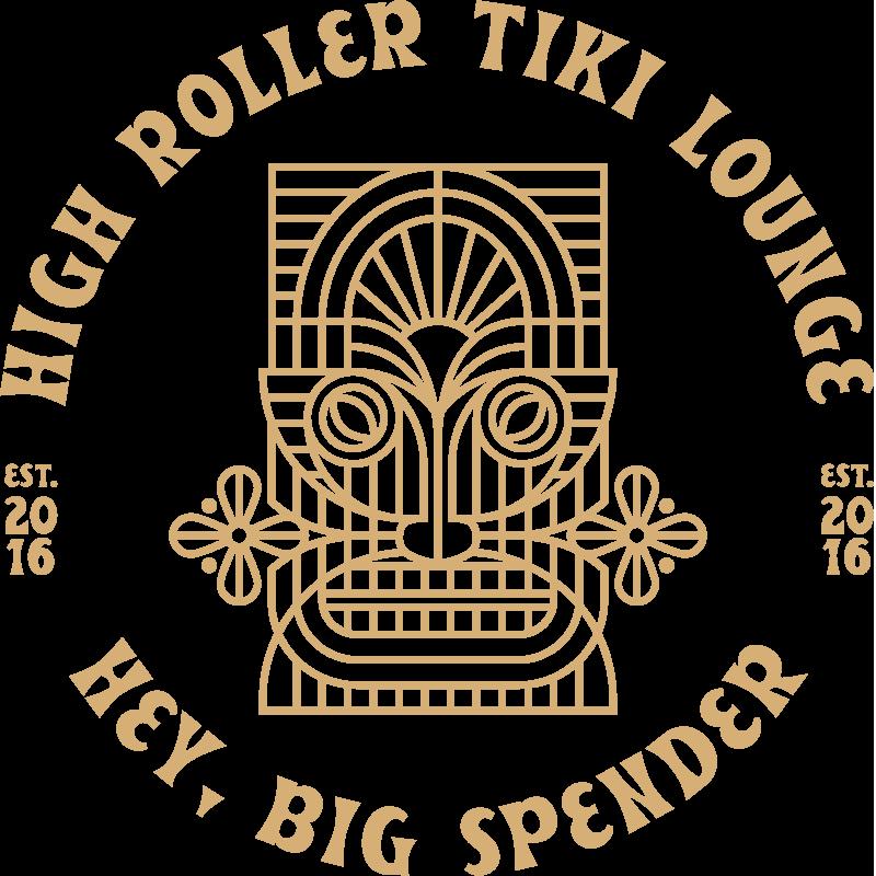 High Roller Tiki Lounge Hey Big Spender | 1 Color