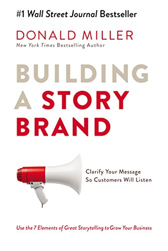 building a storybrand must read business books