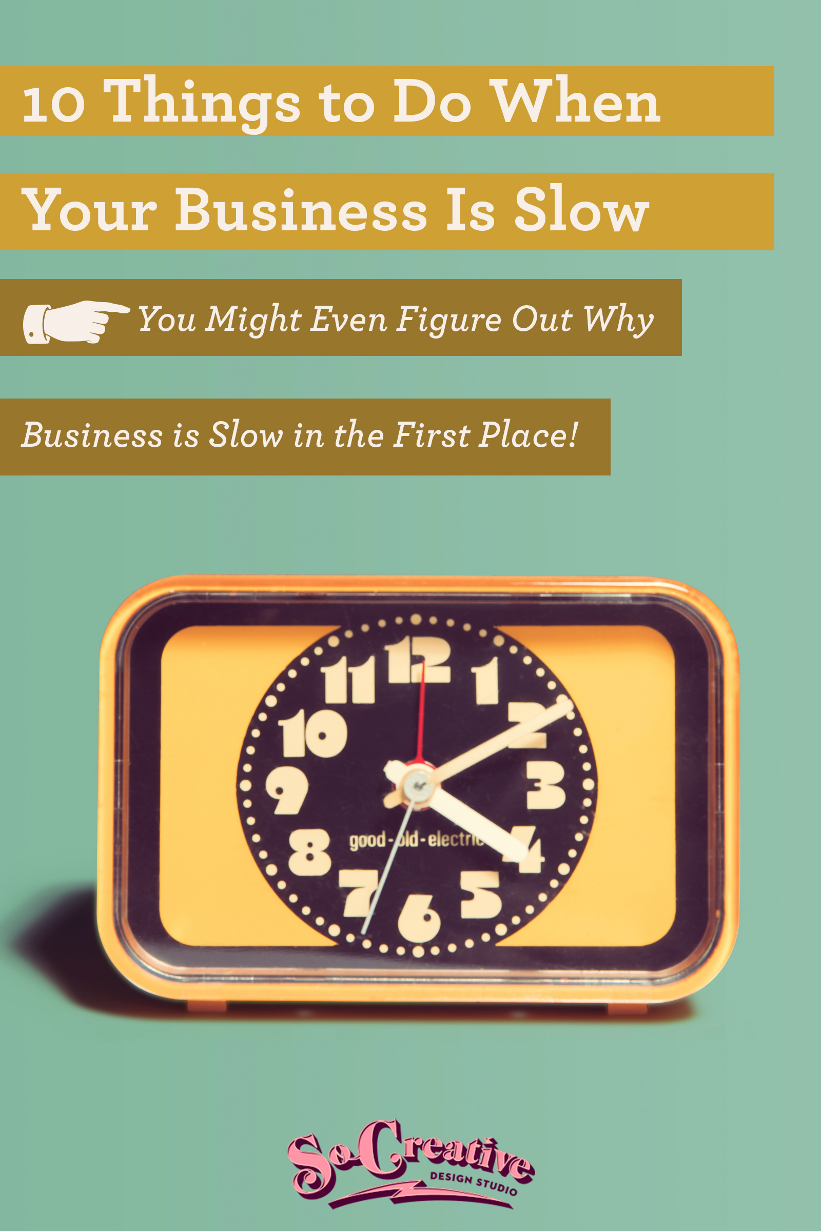 things to do when business is slow
